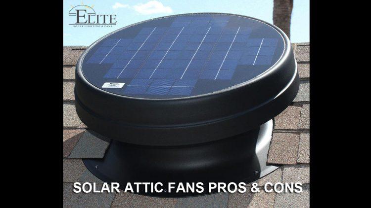 Solar Attic Fans Pros & Cons