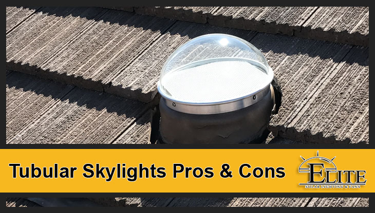 Tubular Skylights Pros & Cons