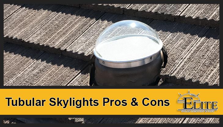 Tubular Skylights Pros & Cons